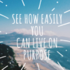 live_on_purpose